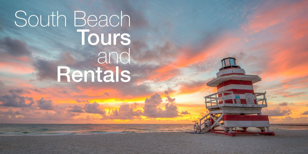 South Beach Tours and Rentals.